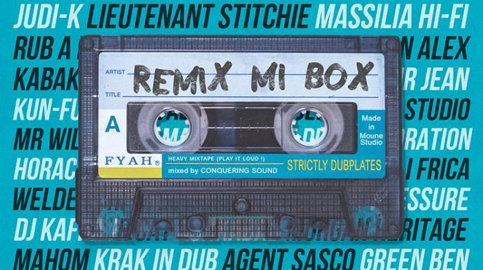 (reggae.fr)Conquering Sound : Remix Mi Box Mixtape